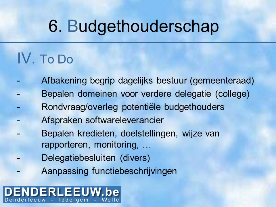 6. Budgethouderschap IV. To Do