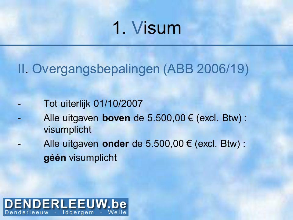1. Visum II. Overgangsbepalingen (ABB 2006/19)