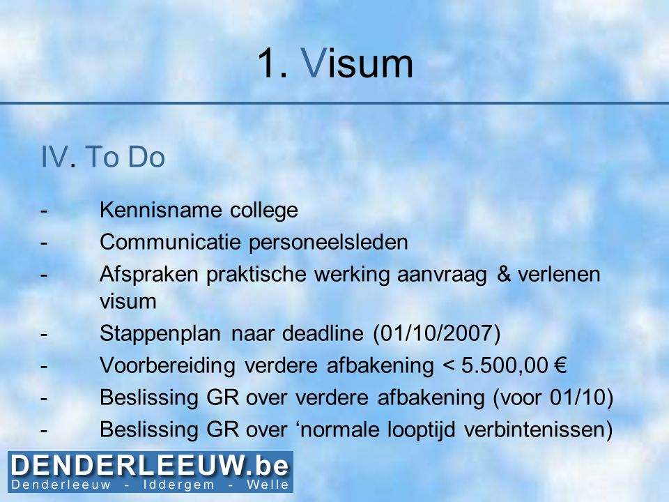 1. Visum IV. To Do Kennisname college Communicatie personeelsleden