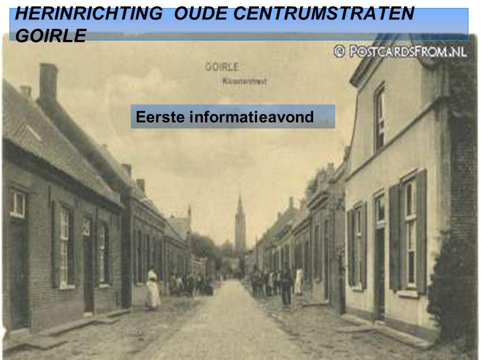 HERINRICHTING OUDE CENTRUMSTRATEN GOIRLE