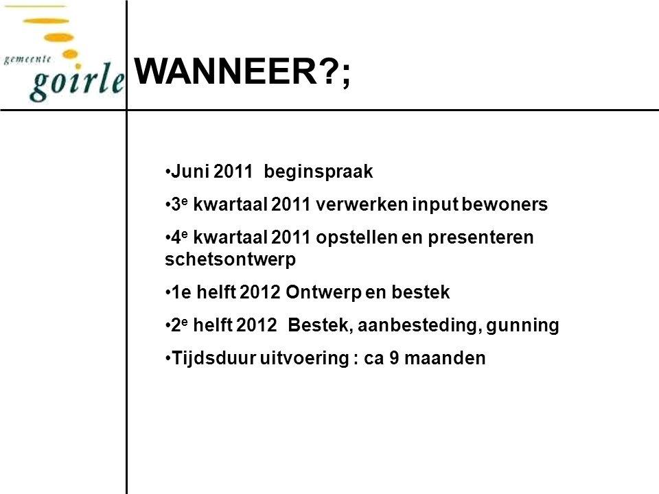 WANNEER ; Juni 2011 beginspraak