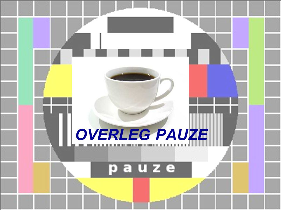 OVERLEG PAUZE