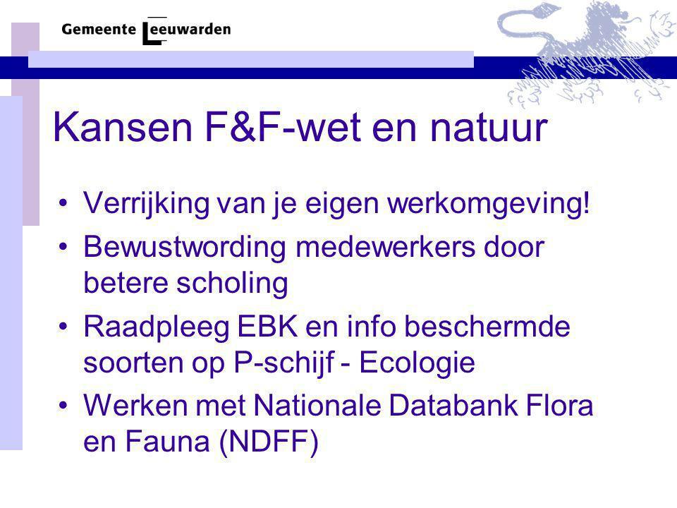 Kansen F&F-wet en natuur
