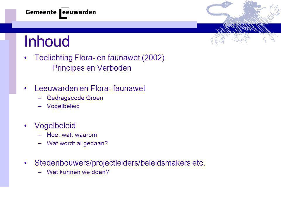 Inhoud Toelichting Flora- en faunawet (2002) Principes en Verboden