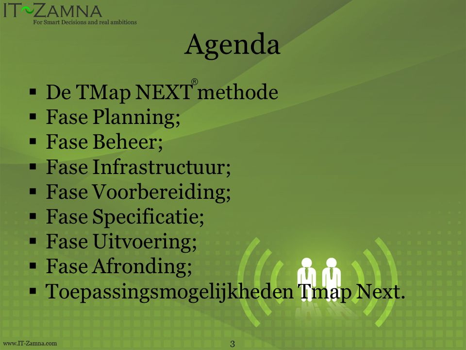 Agenda De TMap NEXT methode Fase Planning; Fase Beheer;