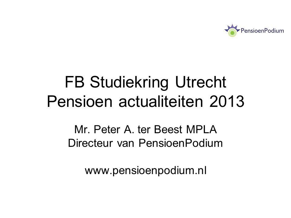 FB Studiekring Utrecht Pensioen actualiteiten 2013