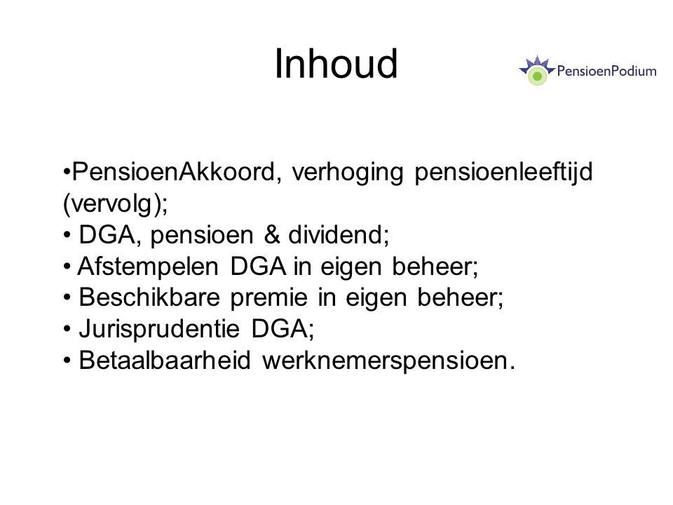 Inhoud PensioenAkkoord, verhoging pensioenleeftijd (vervolg);