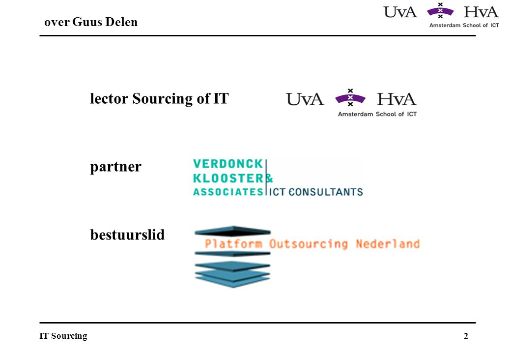 over Guus Delen lector Sourcing of IT partner bestuurslid