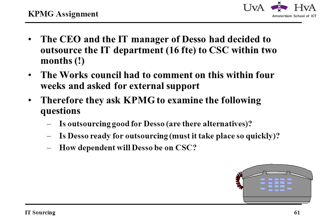 Therefore they ask KPMG to examine the following questions