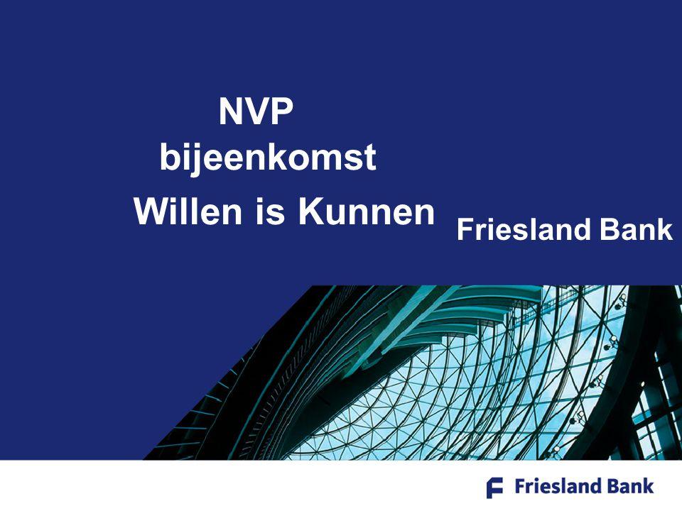 NVP bijeenkomst Willen is Kunnen Friesland Bank