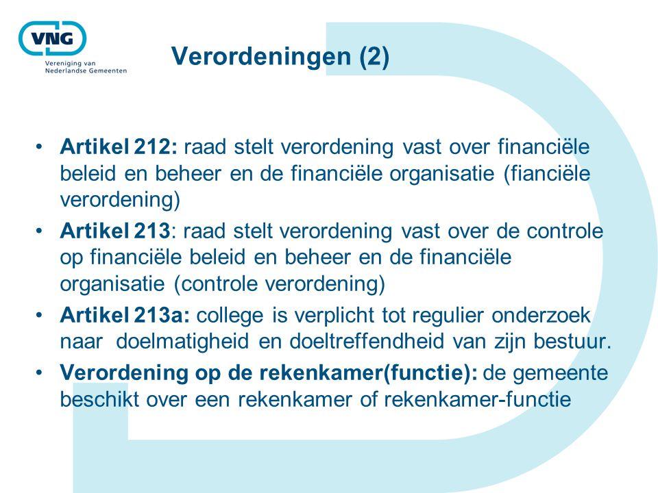 Verordeningen (2) Artikel 212: raad stelt verordening vast over financiële beleid en beheer en de financiële organisatie (fianciële verordening)