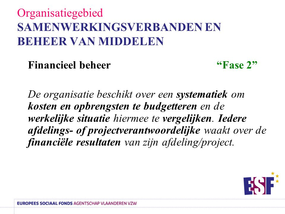 Organisatiegebied SAMENWERKINGSVERBANDEN EN BEHEER VAN MIDDELEN