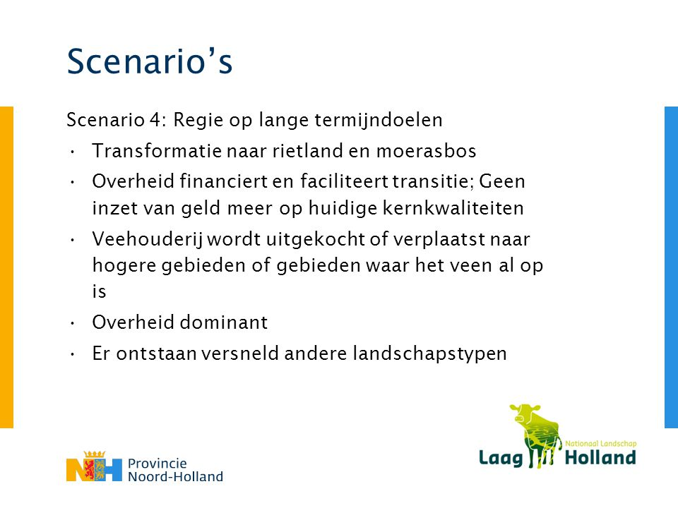 Scenario's Scenario 4: Regie op lange termijndoelen