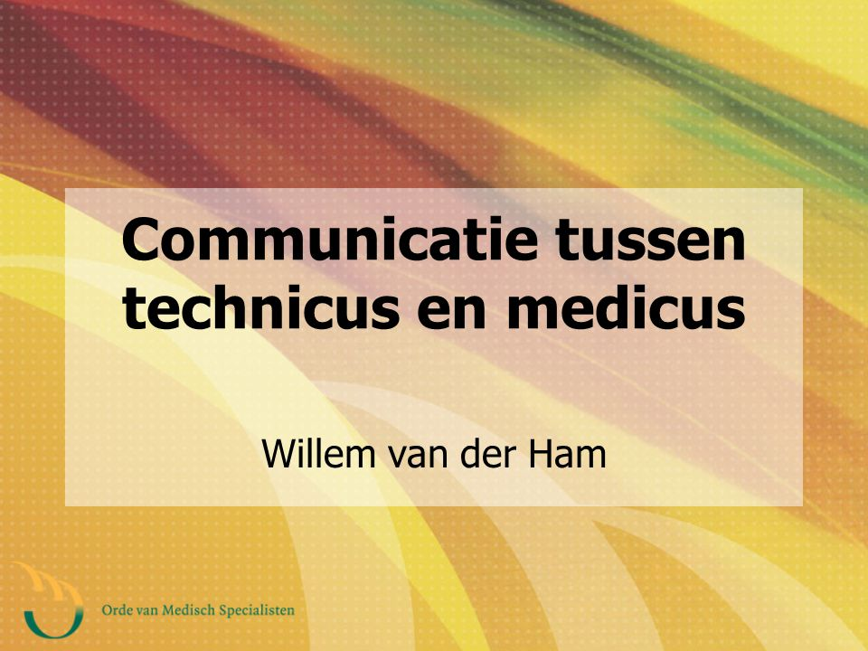 Communicatie tussen technicus en medicus