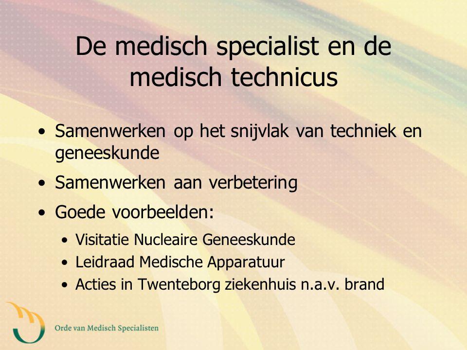De medisch specialist en de medisch technicus