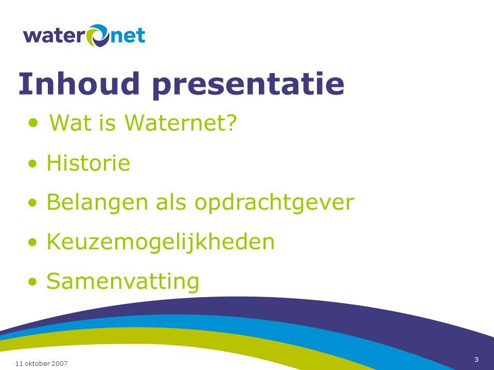 Inhoud presentatie Wat is Waternet Historie