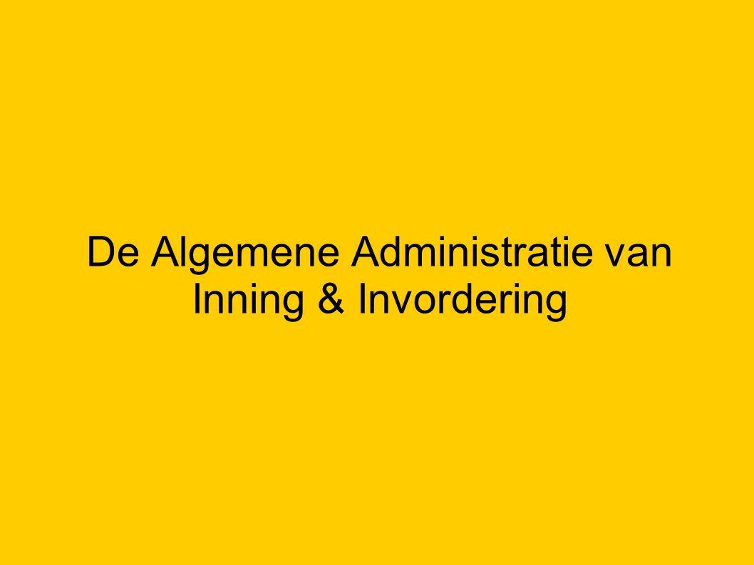 De Algemene Administratie van Inning & Invordering