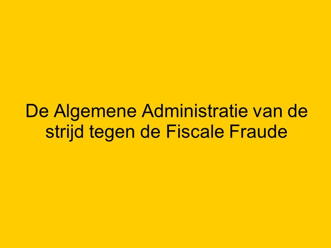 De Algemene Administratie van de strijd tegen de Fiscale Fraude