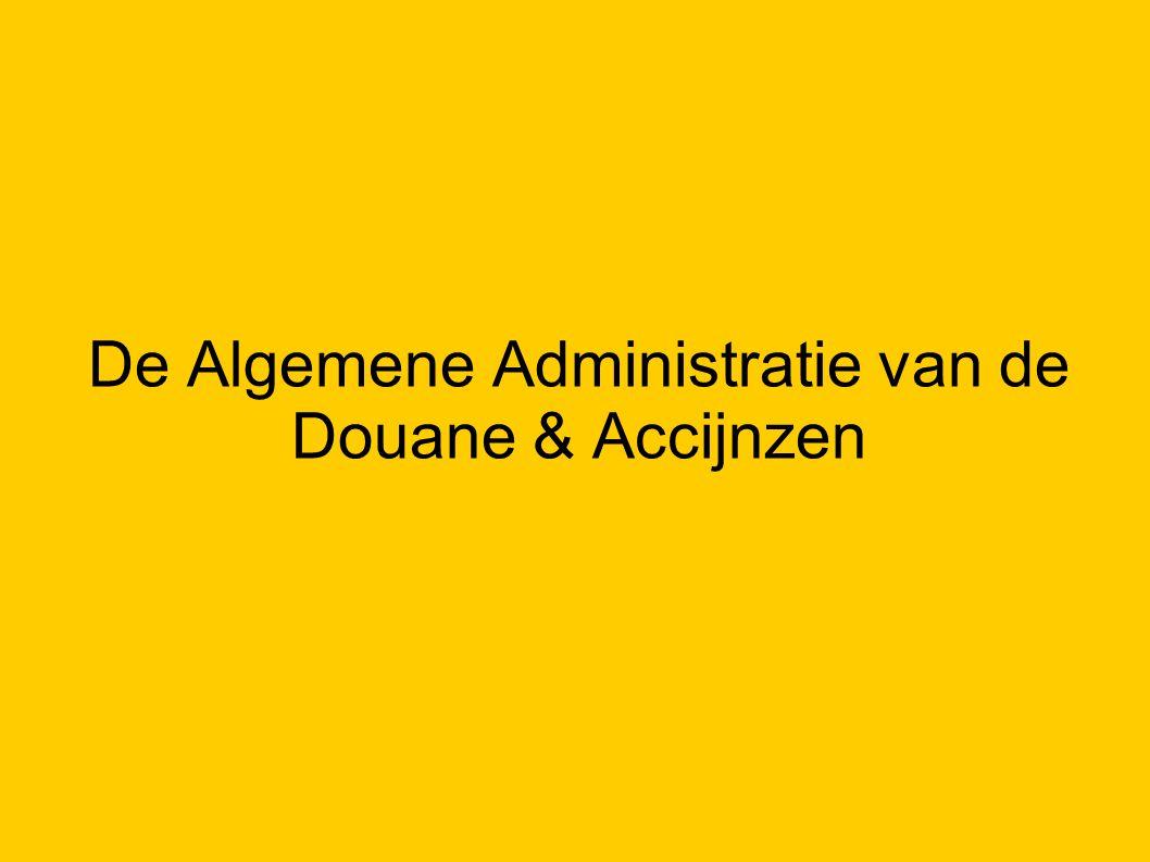 De Algemene Administratie van de Douane & Accijnzen