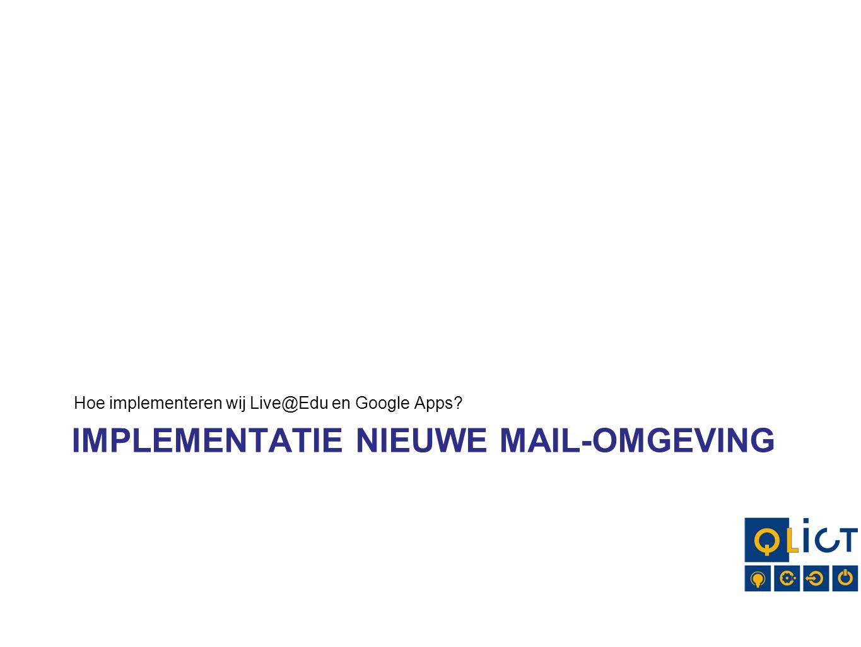 Implementatie nieuwe mail-omgeving