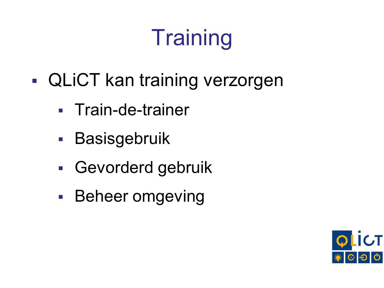 Training QLiCT kan training verzorgen Train-de-trainer Basisgebruik