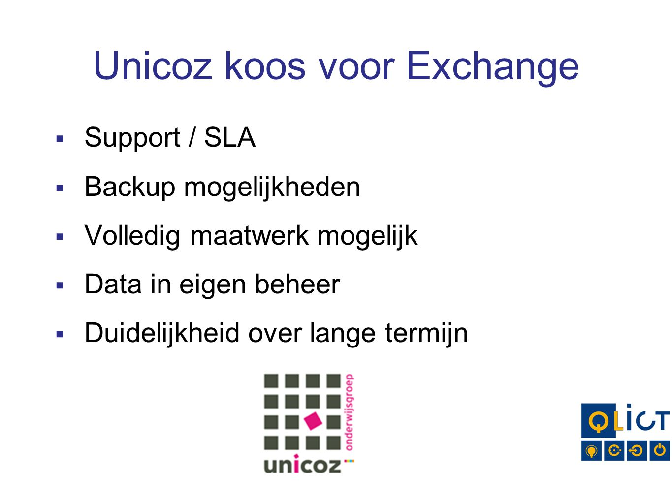 Unicoz koos voor Exchange