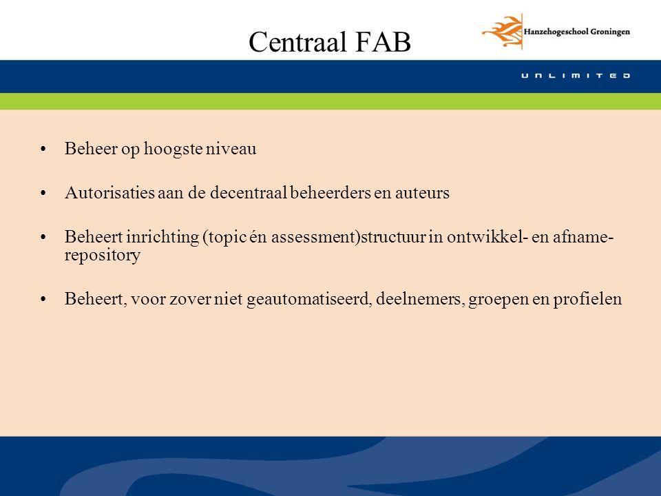 Centraal FAB Beheer op hoogste niveau