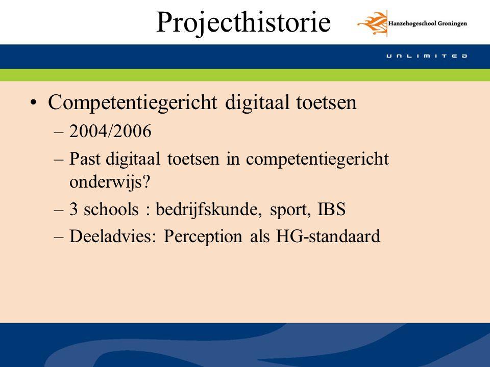 Projecthistorie Competentiegericht digitaal toetsen 2004/2006