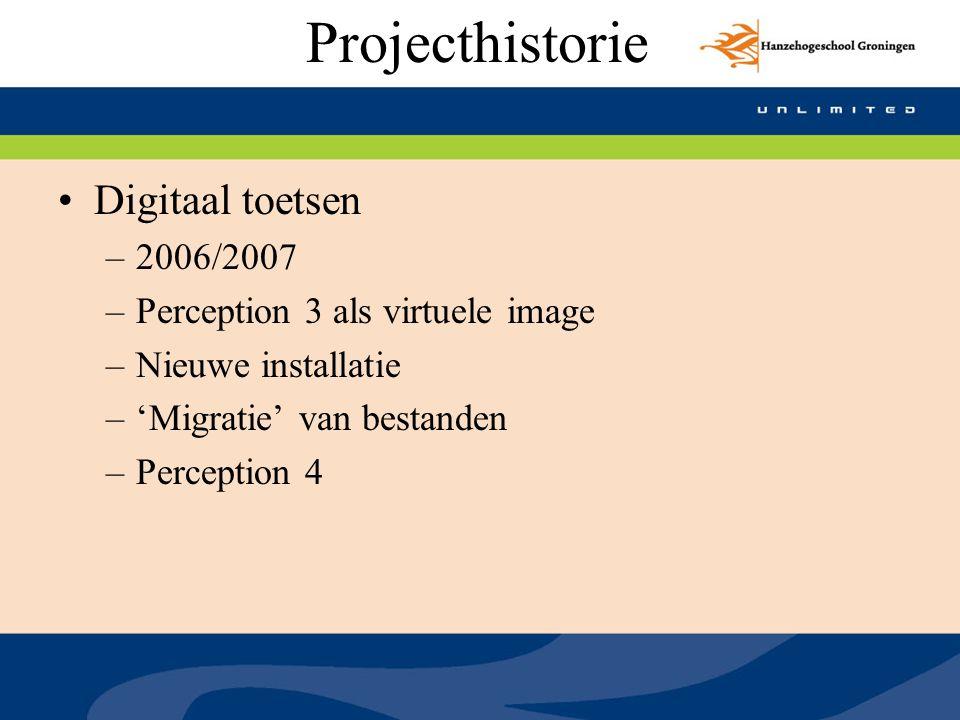 Projecthistorie Digitaal toetsen 2006/2007