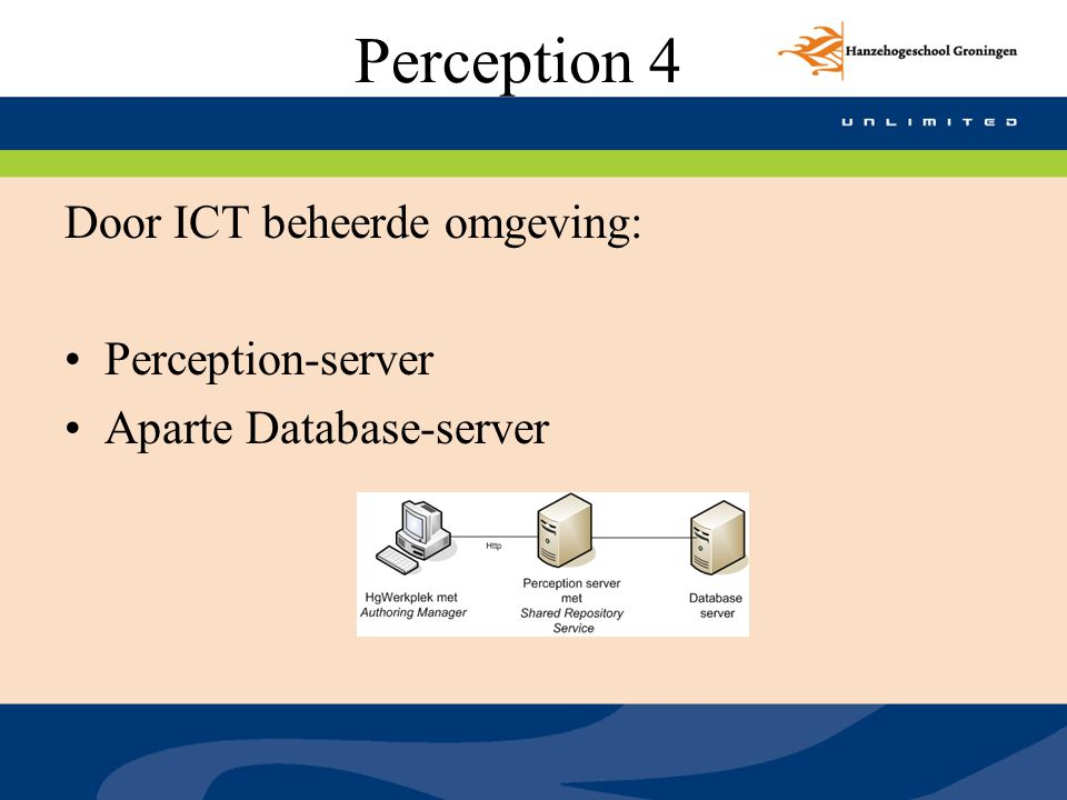 Perception 4 Door ICT beheerde omgeving: Perception-server