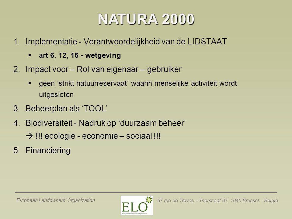 NATURA 2000 Implementatie - Verantwoordelijkheid van de LIDSTAAT