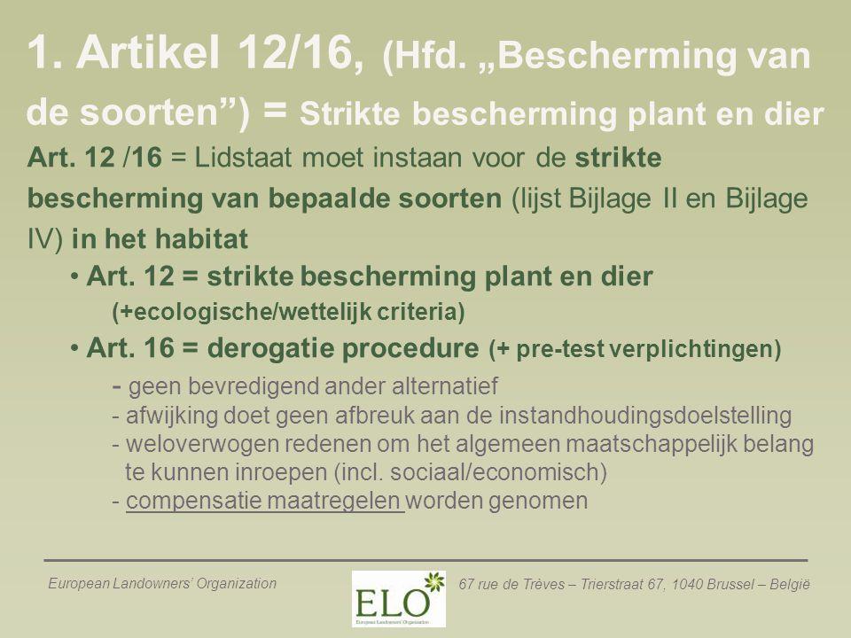 """1. Artikel 12/16, (Hfd. """"Bescherming van de soorten ) = Strikte bescherming plant en dier"""