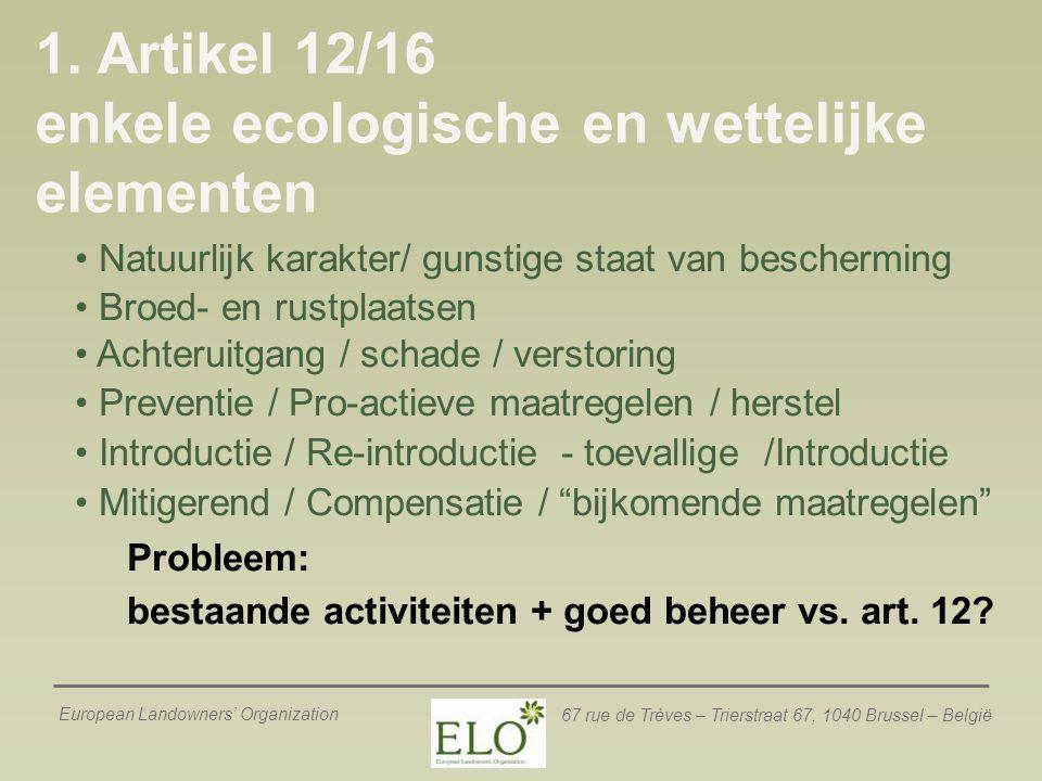 1. Artikel 12/16 enkele ecologische en wettelijke elementen