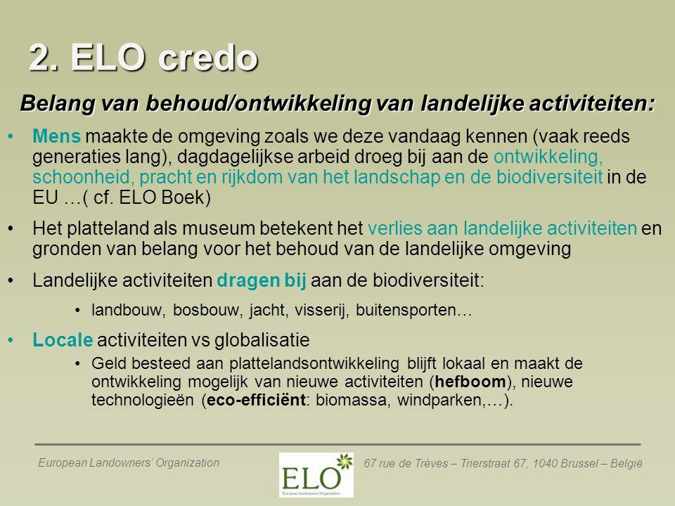 Belang van behoud/ontwikkeling van landelijke activiteiten: