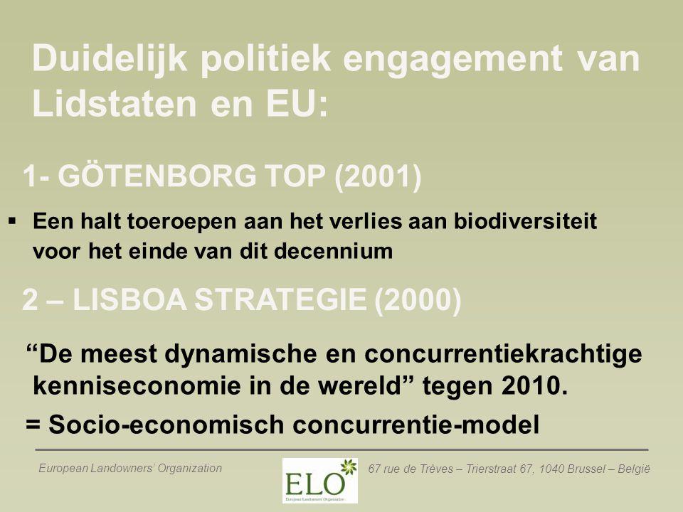 Duidelijk politiek engagement van Lidstaten en EU: