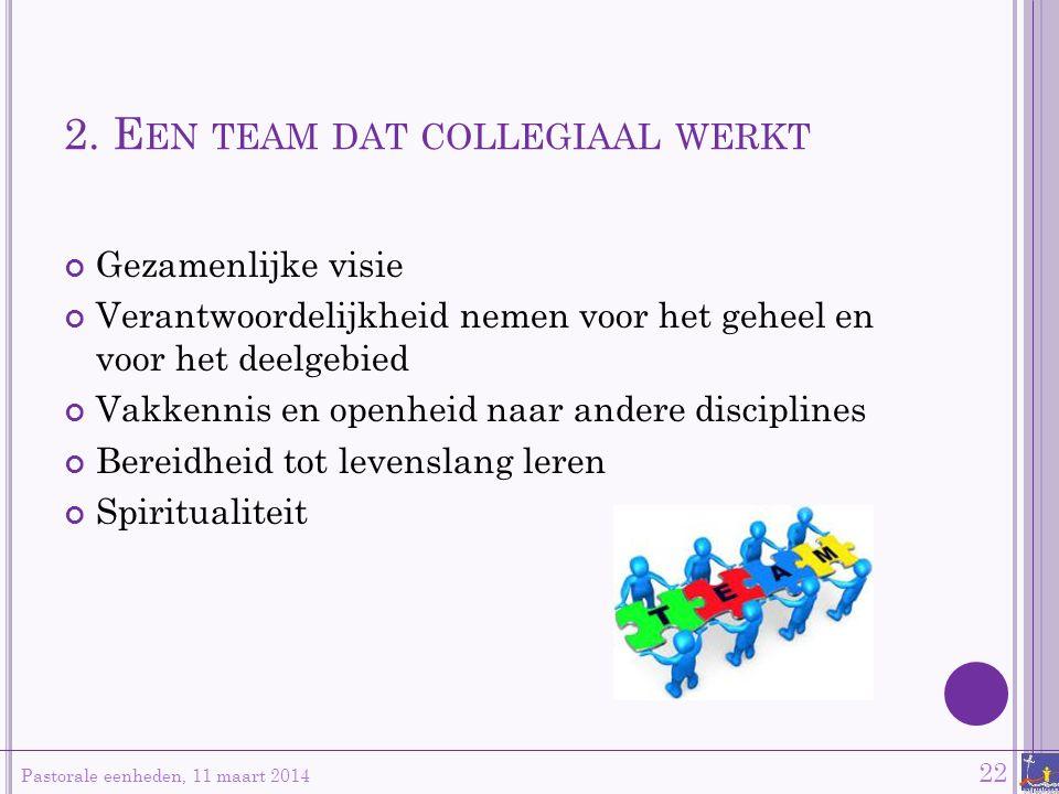 2. Een team dat collegiaal werkt