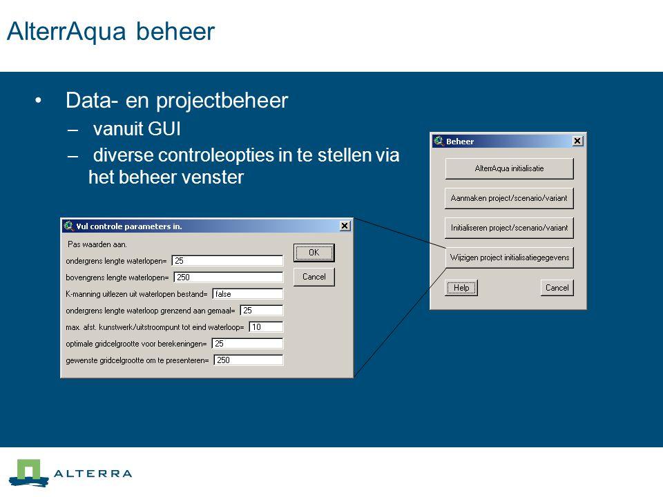 AlterrAqua beheer Data- en projectbeheer vanuit GUI