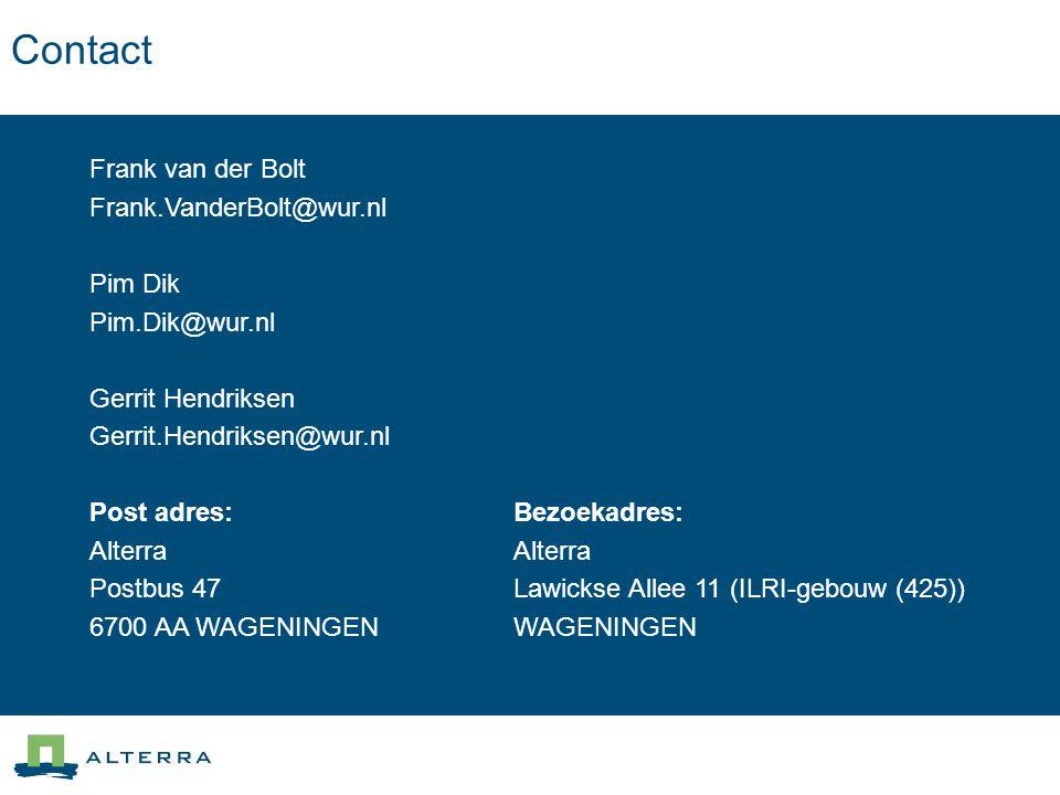 Contact Frank van der Bolt Frank.VanderBolt@wur.nl Pim Dik