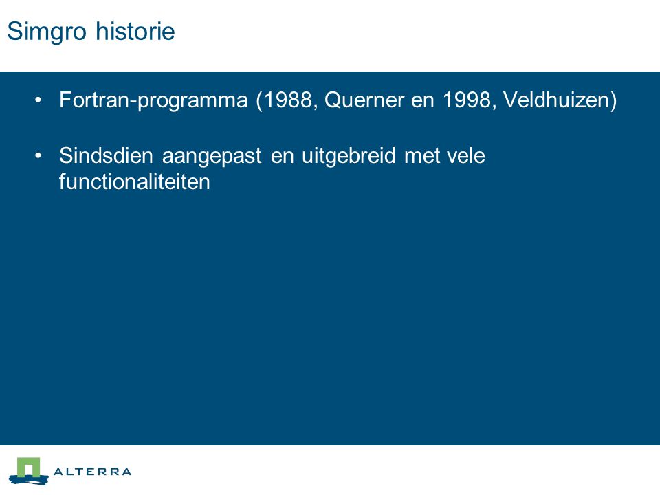 Simgro historie Fortran-programma (1988, Querner en 1998, Veldhuizen)