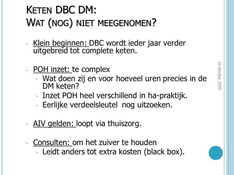 Keten DBC DM: Wat (nog) niet meegenomen