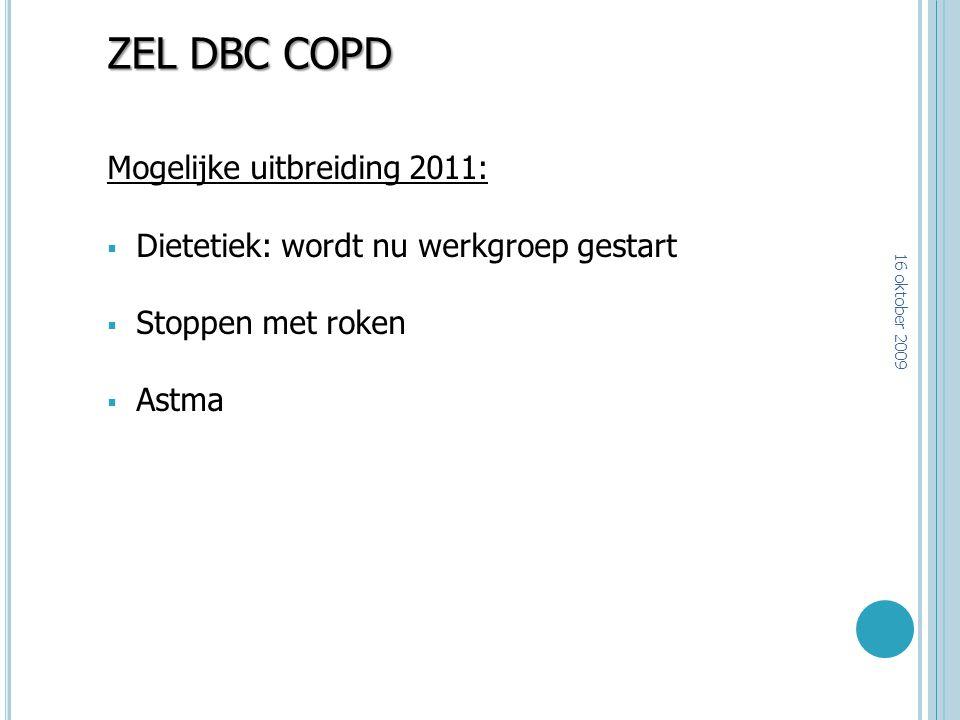 ZEL DBC COPD Mogelijke uitbreiding 2011: