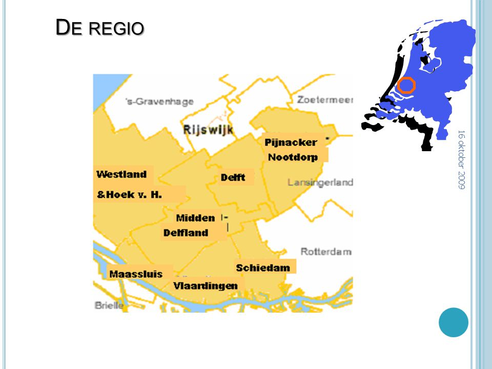 De regio 16 oktober 2009