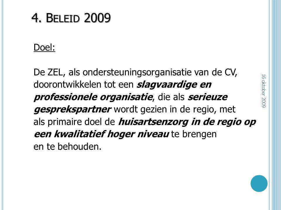 4. Beleid 2009