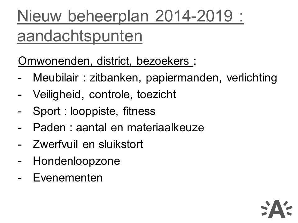 Nieuw beheerplan 2014-2019 : aandachtspunten