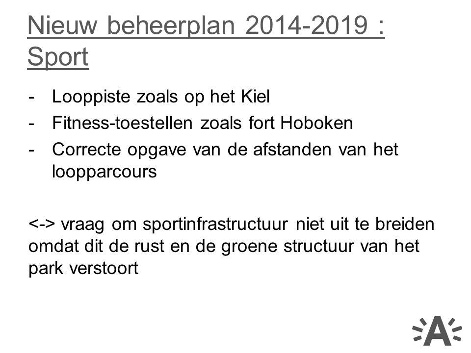 Nieuw beheerplan 2014-2019 : Sport