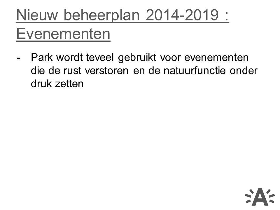 Nieuw beheerplan 2014-2019 : Evenementen