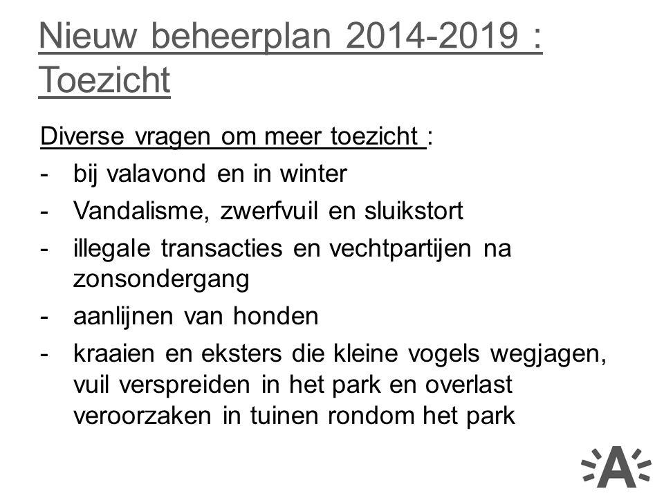Nieuw beheerplan 2014-2019 : Toezicht