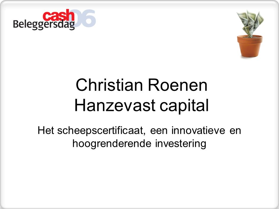 Christian Roenen Hanzevast capital