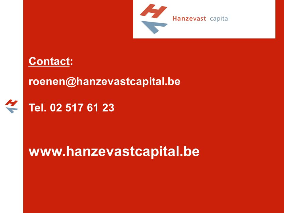 www.hanzevastcapital.be Contact: