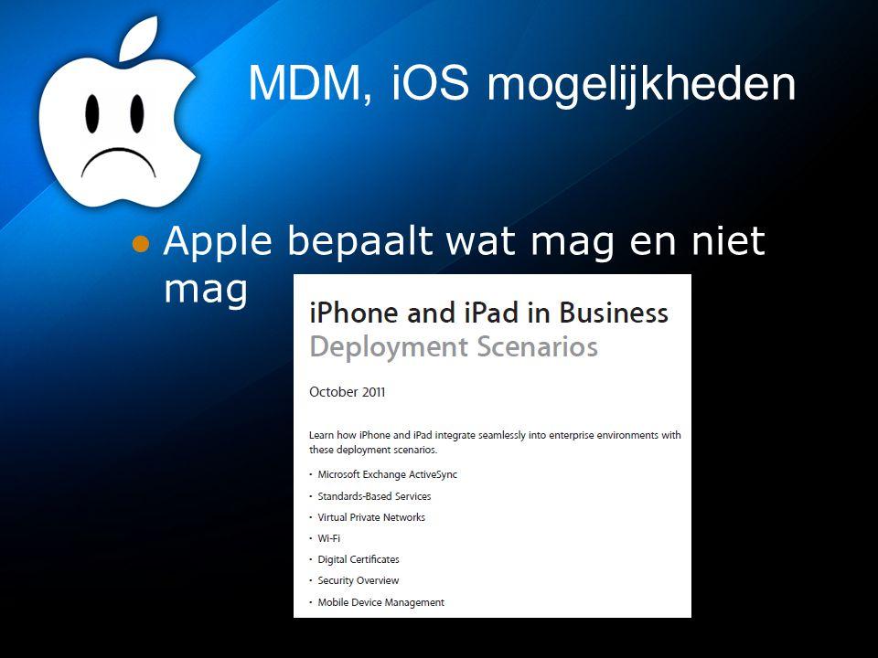 MDM, iOS mogelijkheden Apple bepaalt wat mag en niet mag